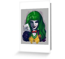 Why so serious? Greeting Card