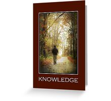 Knowledge Inspirational Art Greeting Card