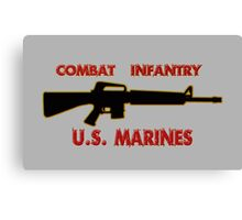 Combat Infantry - U.S. Marines     Semper Fi Canvas Print