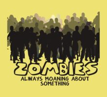 Zombies: Always Moaning About Something Kids Clothes