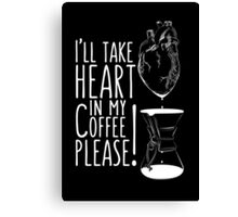 Put your heart into it man! Canvas Print