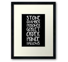 STONE/CHAMBER/PRISONER/GOBLET/ORDER/PRINCE/HALLOWS Framed Print