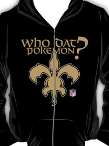 Who Dat Pokemon? T-Shirt