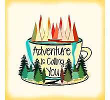 Adventure is Calling You Photographic Print