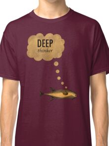Deep Thinker Classic T-Shirt