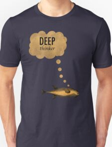 Deep Thinker Unisex T-Shirt