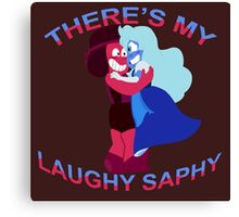 """""""There's my Laughy Saphy!"""" Canvas Print"""