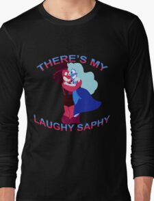 """There's my Laughy Saphy!"" Long Sleeve T-Shirt"