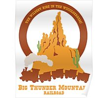Big Thunder Mountain Railroad Poster