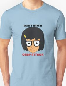 Don't Have A Crap Attack T-Shirt
