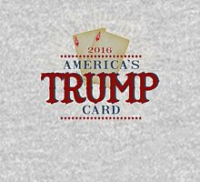 America's TRUMP Card - 2016 Elections - Vote for Donald Trump - Trump for President Unisex T-Shirt