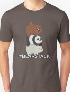 #BearStack  T-Shirt
