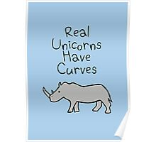 Real Unicorns Have Curves Poster