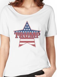 Trump for President - Presidential Election 2016 - Donald Trump for President - Donald for America Women's Relaxed Fit T-Shirt