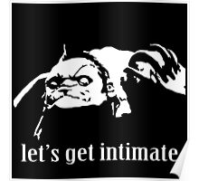 Let's get intimate - pudge  Poster