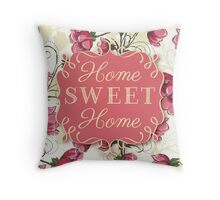Home Sweet Home - Pink Floral Throw Pillow