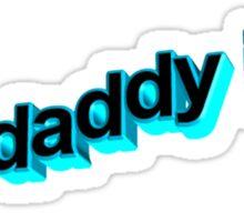 Yes Daddy I Do Lyrics Sticker