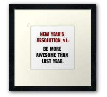 New Years Resolution Framed Print