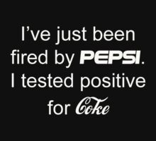 Tested positive for Coke by allabouther