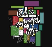 It's a colorful life by Hanh1010