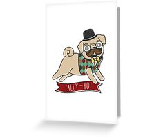 Proper Pug Greeting Card