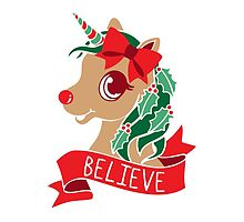 Believe - Unicorn Rudolph by Amy Grace