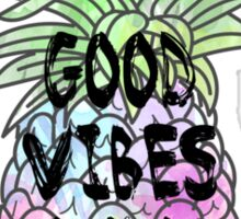 Good Vibes Only- pineapple Sticker