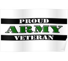 Proud Army Veteran Poster