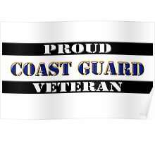 Proud Coast Guard Veteran Poster