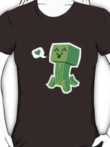 Creeper Loves You T-Shirt
