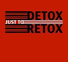 Detox Just To Retox (red) by Brooklynn Greene