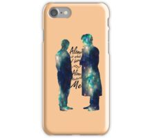 "Johnlock ""ALONE IS WHAT I HAVE"" iPhone Case/Skin"