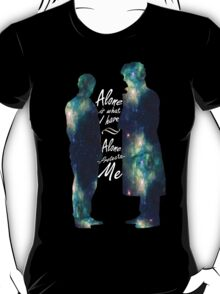 "Johnlock ""ALONE IS WHAT I HAVE"" T-Shirt"
