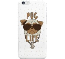 Pug Life iPhone Case/Skin