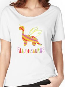 Fabulousaurus Women's Relaxed Fit T-Shirt