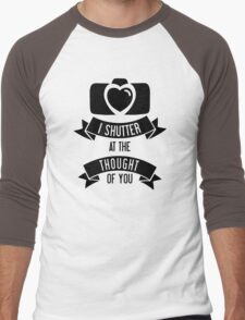 I 'Shutter' At The Thought Of You Men's Baseball ¾ T-Shirt