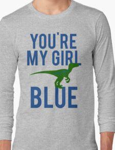 You're My Girl Blue Dinosaur Long Sleeve T-Shirt