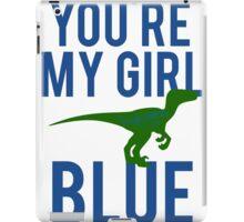 You're My Girl Blue Dinosaur iPad Case/Skin
