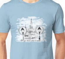 Do you know what it means to miss New Orleans? Unisex T-Shirt