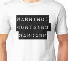 Warning: Contains Sarcasm Unisex T-Shirt