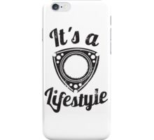 It's a lifestyle iPhone Case/Skin