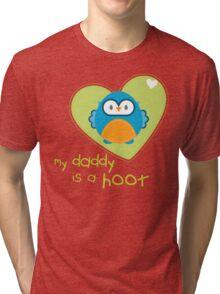OWL SERIES :: heart - daddy is a hoot 3 Tri-blend T-Shirt