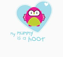 OWL SERIES :: heart - mummy is a hoot 4 Unisex T-Shirt