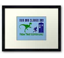 Run Clever Boy, From That Clever Girl Framed Print