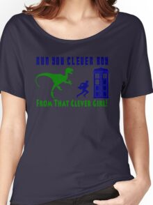 Run Clever Boy, From That Clever Girl Women's Relaxed Fit T-Shirt