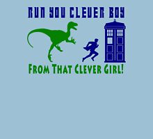 Run Clever Boy, From That Clever Girl Unisex T-Shirt