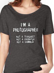 PHOTOGRAPHER NOT A TERRORIST Women's Relaxed Fit T-Shirt