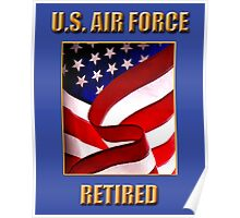 U.S. Air Force, Retired Poster