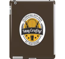 Stay Crafty iPad Case/Skin