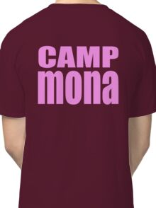 Camp Mona Classic T-Shirt